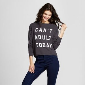Fifth Sun | Can't Adult Today Pullover Sweatshirt
